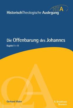 Die Offenbarung des Johannes Teil 1 von Maier,  Gerhard, Neudorfer,  Heinz-Werner, Riesner,  Rainer, Schnabel,  Eckhard J.