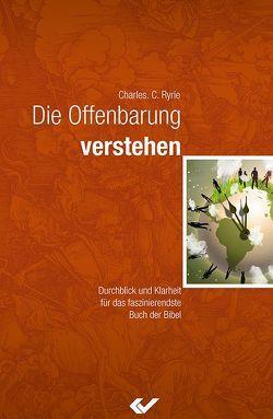 Die Offenbarung verstehen von Ryrie,  Charles C.
