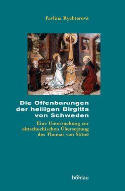 Die Offenbarungen der heiligen Birgitta von Schweden von Rychterová,  Pavlína