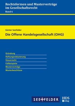 Die Offene Handelsgesellschaft (OHG) von Seefelder,  Günter