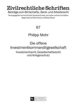Die offene Investmentkommanditgesellschaft von Mohr,  Philipp