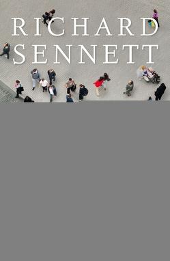 Die offene Stadt. Eine Ethik des Bauens und Bewohnens von Bischoff,  Michael, Sennett,  Richard