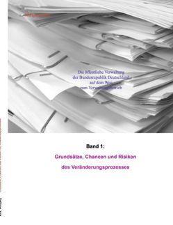 Die öffentliche Verwaltung der Bundesrepublik Deutschland auf dem Weg zum Verwaltungsbetrieb von Kirk,  Wolfgang