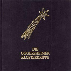 Die Oggersheimer Klosterkrippe von Gutzer,  Ursula