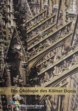 Die Ökologie des Kölner Doms von Günthner,  Iris, Kremer,  Bruno P.