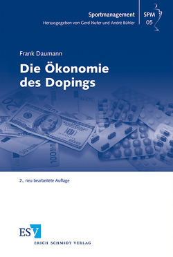 Die Ökonomie des Dopings von Bühler,  André, Daumann,  Frank, Nufer,  Gerd