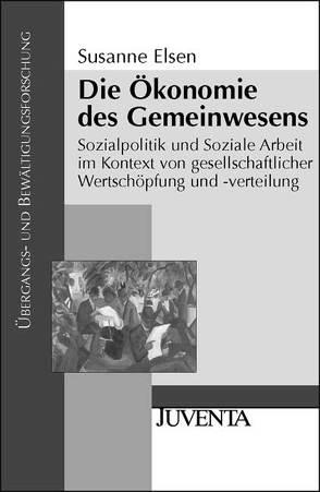 Die Ökonomie des Gemeinwesens von Elsen,  Susanne