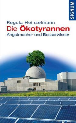 Die Ökotyrannen von Heinzelmann,  Regula