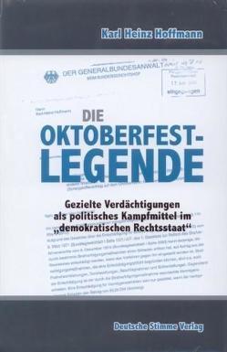 Die Oktoberfestlegende von Hoffmann,  Karl-Heinz