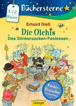 Die Olchis. Das Stinkersocken-Festessen von Dietl,  Erhard