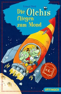 Die Olchis fliegen zum Mond von Dietl,  Erhard
