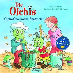 Die Olchis. Olchi-Opa kocht Spaghetti von Dietl,  Erhard, Iland-Olschewski,  Barbara, Stickel,  Stephanie