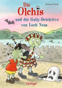 Die Olchis und die Gully-Detektive von Loch Ness von Dietl,  Erhard
