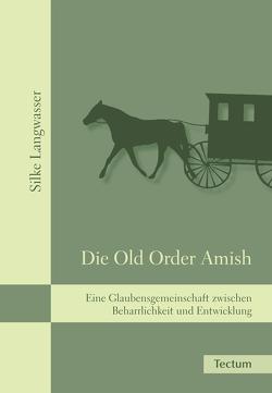 Die Old Order Amish von Langwasser,  Silke