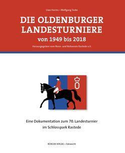 Die Oldenburger Landesturniere von 1949 bis 2018 von Uwe,  Harms, Wolfgang,  Teske