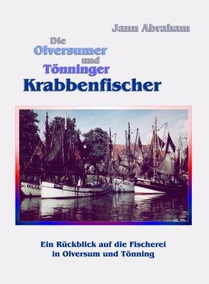 Die Olversumer und Tönninger Krabbenfischer von Abraham,  Jann