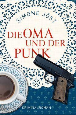 Die Oma und der Punk von Jöst,  Simone