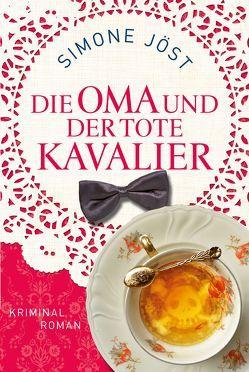 Die Oma und der tote Kavalier von Jöst,  Simone