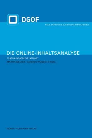 Die Online-Inhaltsanalyse von Welker,  Martin, Wünsch,  Carsten