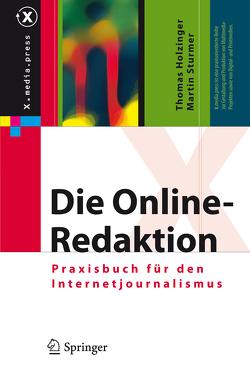 Die Online-Redaktion von Holzinger,  Thomas, Sturmer,  Martin
