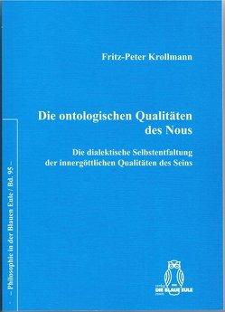 Die ontologischen Qualitäten des Nous von Krollmann,  Fritz-Peter