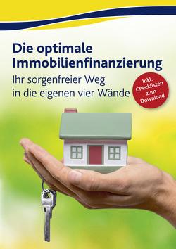 Die optimale Immobilienfinanzierung von Schulze,  Eike, Stein,  Annette