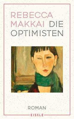 Die Optimisten von Abarbanell,  Bettina, Makkai,  Rebecca