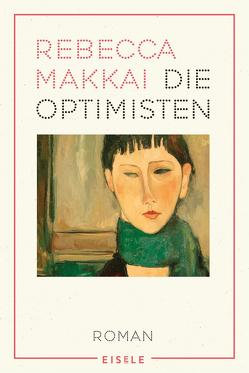 Die Optimisten von Abarbanell,  Bettina, Makkai,  Rebecca
