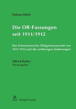 Die OR-Fassungen seit 1911/1912 von Koller,  Alfred, Mörtl,  Fabian