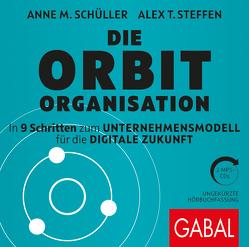 Die Orbit-Organisation von Godec,  Sabina, Karolyi,  Gilles, Schüller,  Anne M, Steffen,  Alex T.