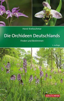 Die Orchideen Deutschlands von Kretzschmar,  Horst