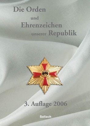 Die Orden und Ehrenzeichen unserer Republik von Sallach,  Alexander von, Wessendorf,  Franz