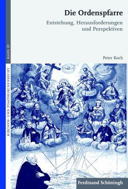 Die Ordenspfarre von Koch,  Peter