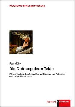 Die Ordnung der Affekte von Müller,  Ralf