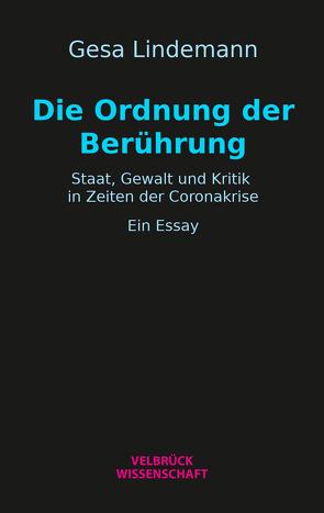 Die Ordnung der Berührung von Lindemann,  Gesa