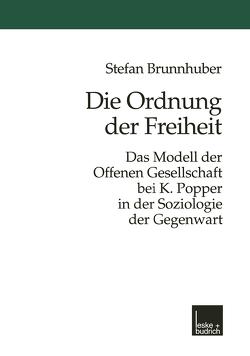 Die Ordnung der Freiheit von Brunnhuber,  Stefan