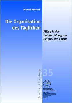 Die Organisation des Täglichen von Behnisch,  Michael