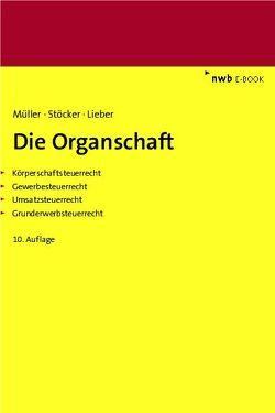 Die Organschaft von Lieber,  Bettina, Mueller,  Thomas, Stöcker,  Ernst Erhard
