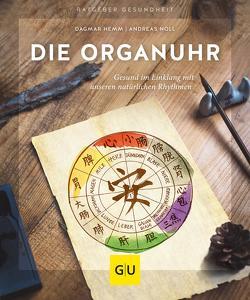 Die Organuhr von Hemm,  Dagmar, Noll,  Andreas