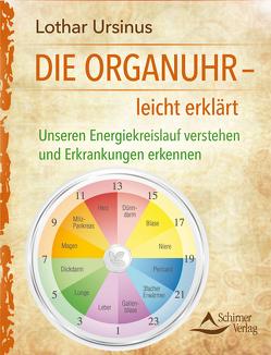 Die Organuhr – leicht erklärt von Ursinus,  Lothar