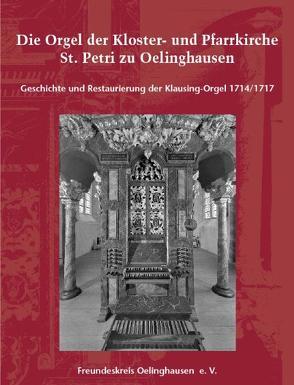 Die Orgel der Kloster- und Pfarrkirche St. Petri zu Oelinghausen von Jakob,  Friedrich