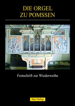 Die Orgel zu Pomßen von Börger,  Roland, Förderverein Renaissance-Orgel Pomßen e.V., Gernhardt,  Klaus