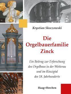 Die Orgelbauerfamilie Zinck von Skoczowski,  Krystian