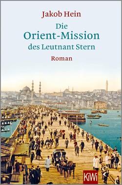 Die Orient-Mission des Leutnant Stern von Hein,  Jakob