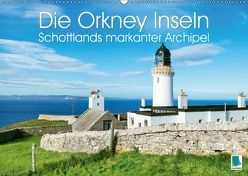 Die Orkney Inseln: Schottlands markanter Archipel (Wandkalender 2018 DIN A2 quer) von CALVENDO,  k.A.