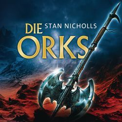 Die Orks von Nicholls,  Stan, Schäffler,  Erik
