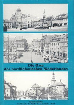 Die Orte des nordböhmischen Niederlandes von Pfeifer,  Wilhelm