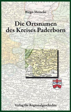 Die Ortsnamen des Kreises Paderborn von Meineke,  Birgit