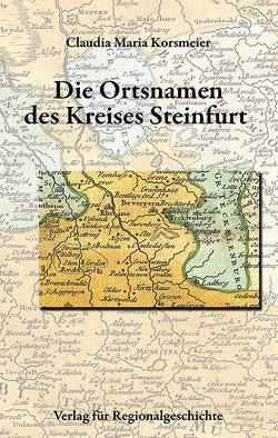 Die Ortsnamen des Kreises Steinfurt von Korsmeier,  Claudia Maria