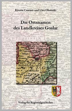 Die Ortsnamen des Landkreises Gifhorn von Casemir,  Kirstin, Ohainski,  Uwe